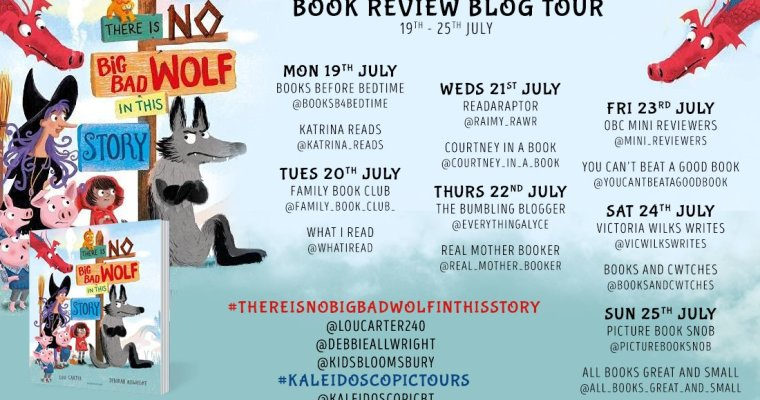 BLOG TOUR: There Is No Big Bad Wolf in This Story by Lou Carter and Deborah Allwright