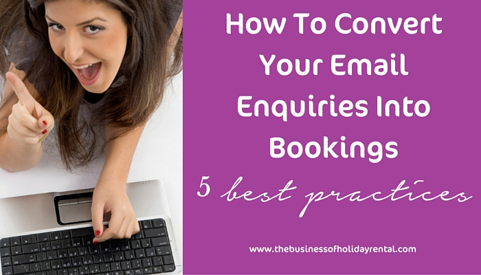 How To Convert Email Enquiries Into Bookings