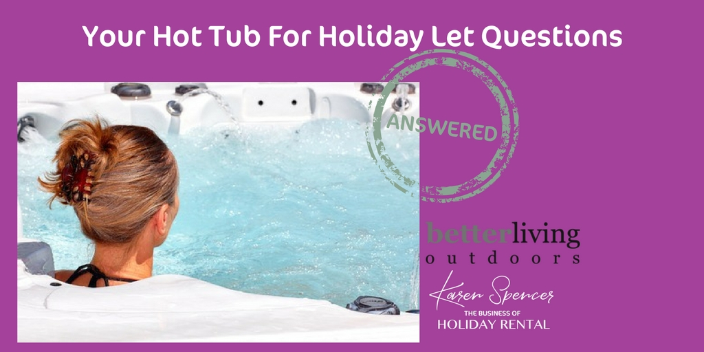 Hot Tubs For Holiday Lets