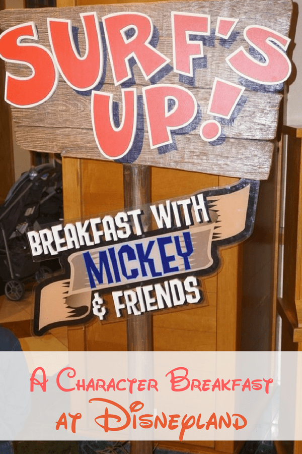 Surf's up! Breakfast with Mickey & Friends: A Character Breakfast at Disneyland