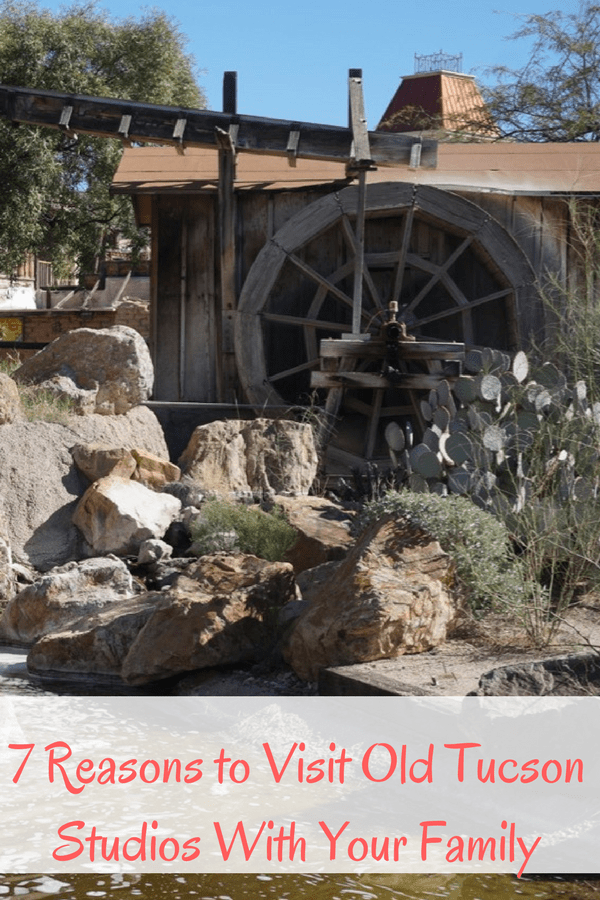 7 Reasons to Visit Old Tucson Studios With Your Family