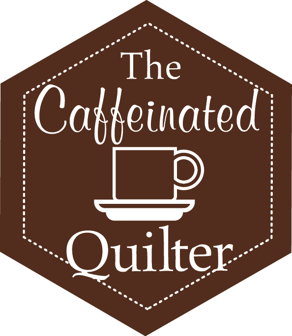 The Caffeinated Quilter