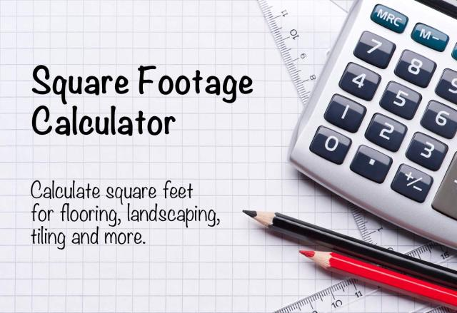 Square Footage Calculator - Calculate Your Area