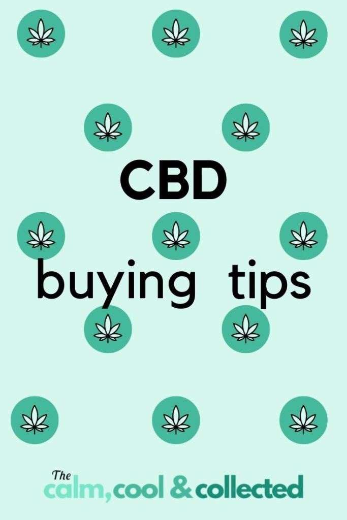 6 Tips on Buying CBD Products pin 1