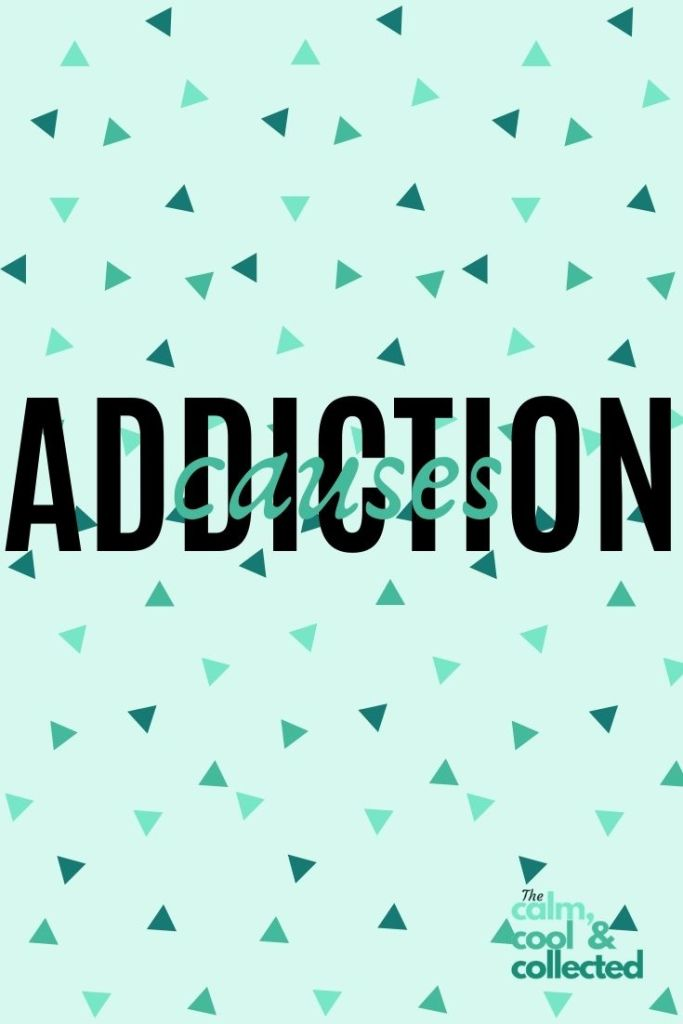 4 Underlying Causes of Addiction pin 3