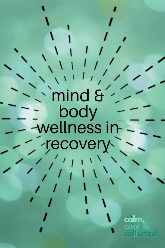 Caring for Your Mind & Body in Recovery pin 3