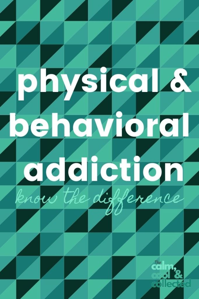 The Difference Between Physical Addiction, Behavioral Addiction and Impulse Disorders pin 1