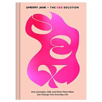 MERRY JANE'S THE CBD SOLUTION: SEX <br> by Ashley Manta
