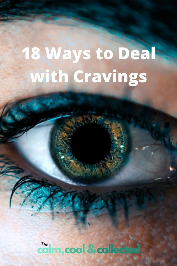 18 Ways to Deal with Cravings