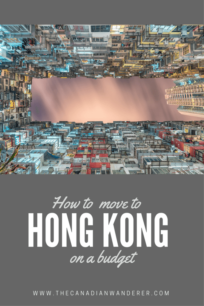 How to Move to Hong Kong on a Budget - A guide on how you can live in one of the most expensive cities in the world!