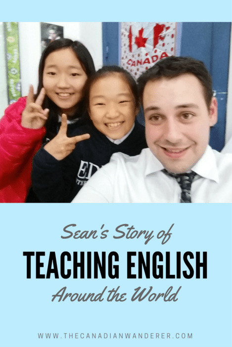 Teaching English around the World with Sean - Find out how Sean taught across 3 continents - Canada, France and South Korea. Teach English | Teach ESL | Live Abroad | Travel | Work Abroad | Teach English Abroad