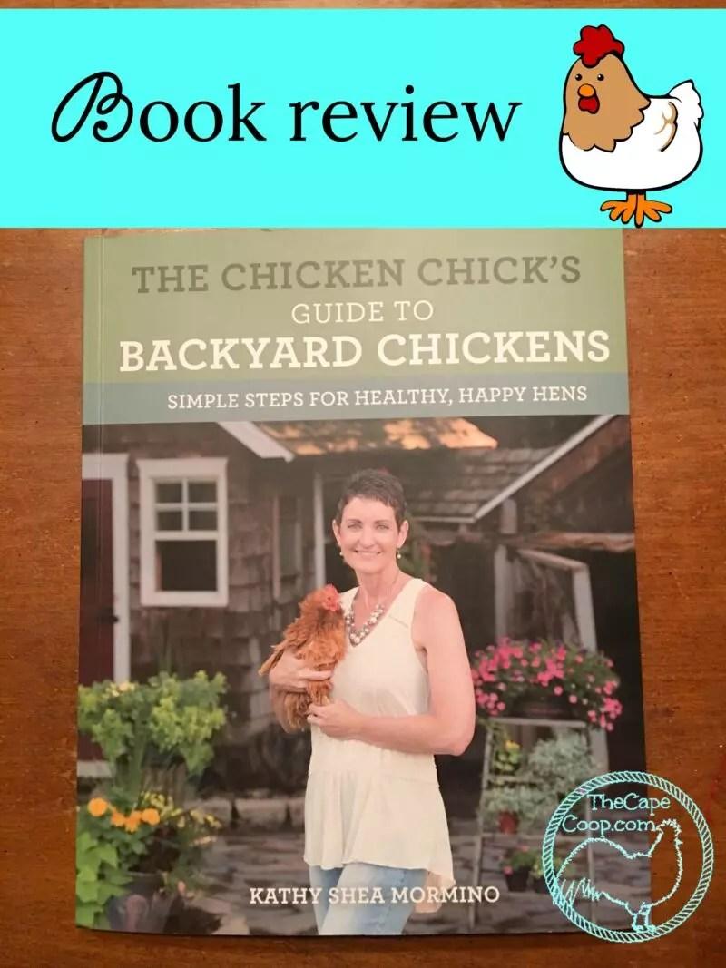 the chicken u0027s guide to backyard chickens