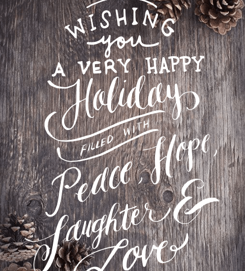 Wishing You A Very Happy Holiday