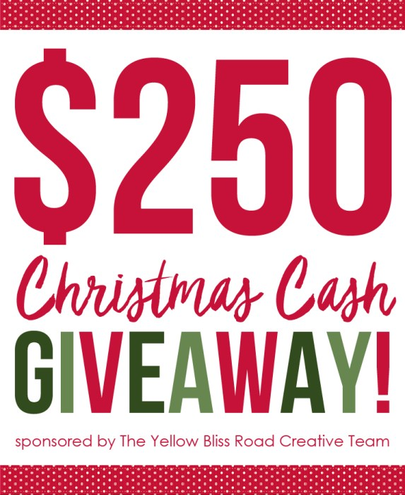 Christmas Cash Giveaway - $250