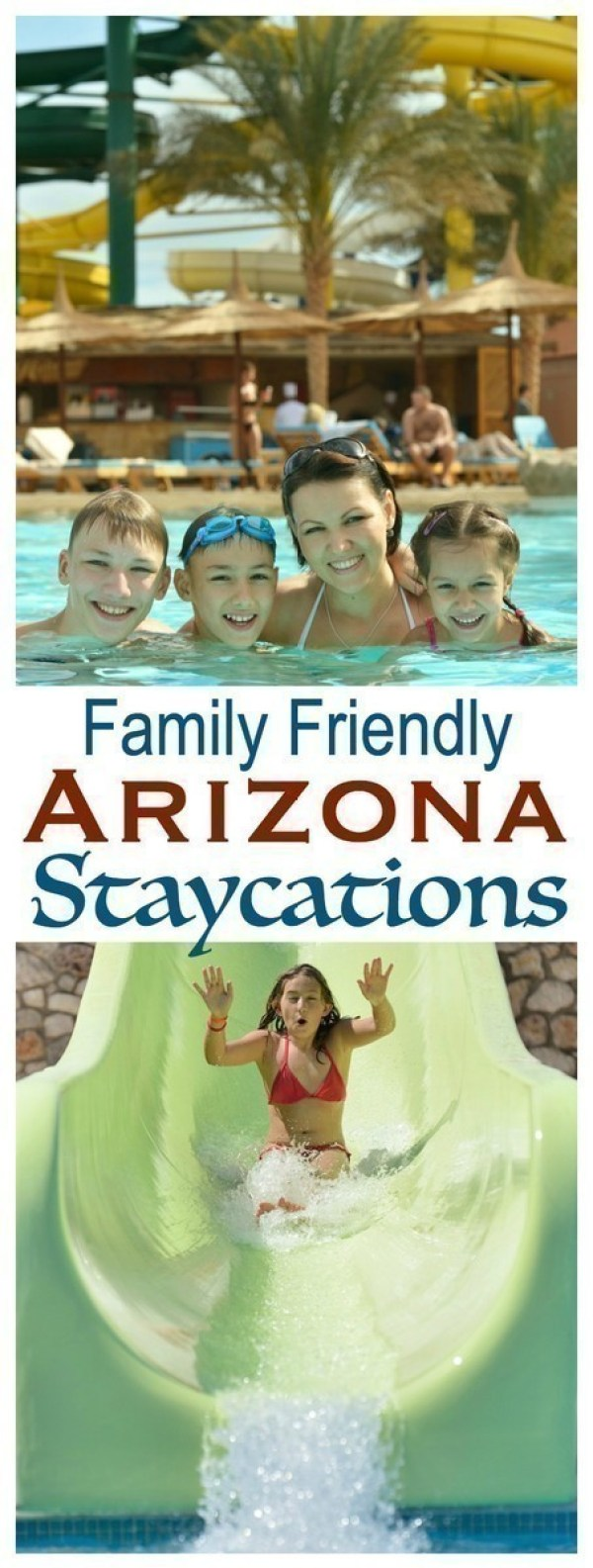 Look no further for kid friendly Arizona staycations - here are some of our favorite places to beat the summer heat!