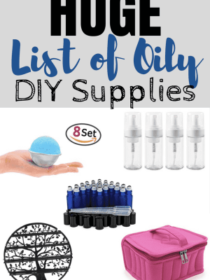 HUGE List of Essential Oil DIY Supplies