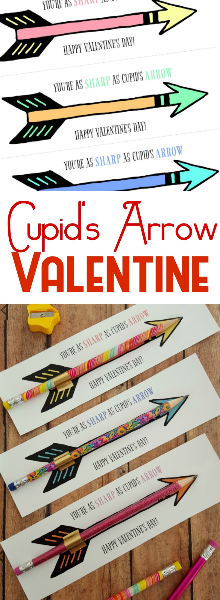 This Cupid's Arrow (Pencil Valentine) is the perfect alternative to candy this Valentine's Day! Grab the printable and step by step instructions!