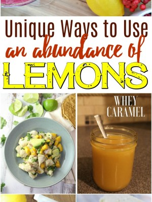 Unique Ways to Use an Abundance of Lemons