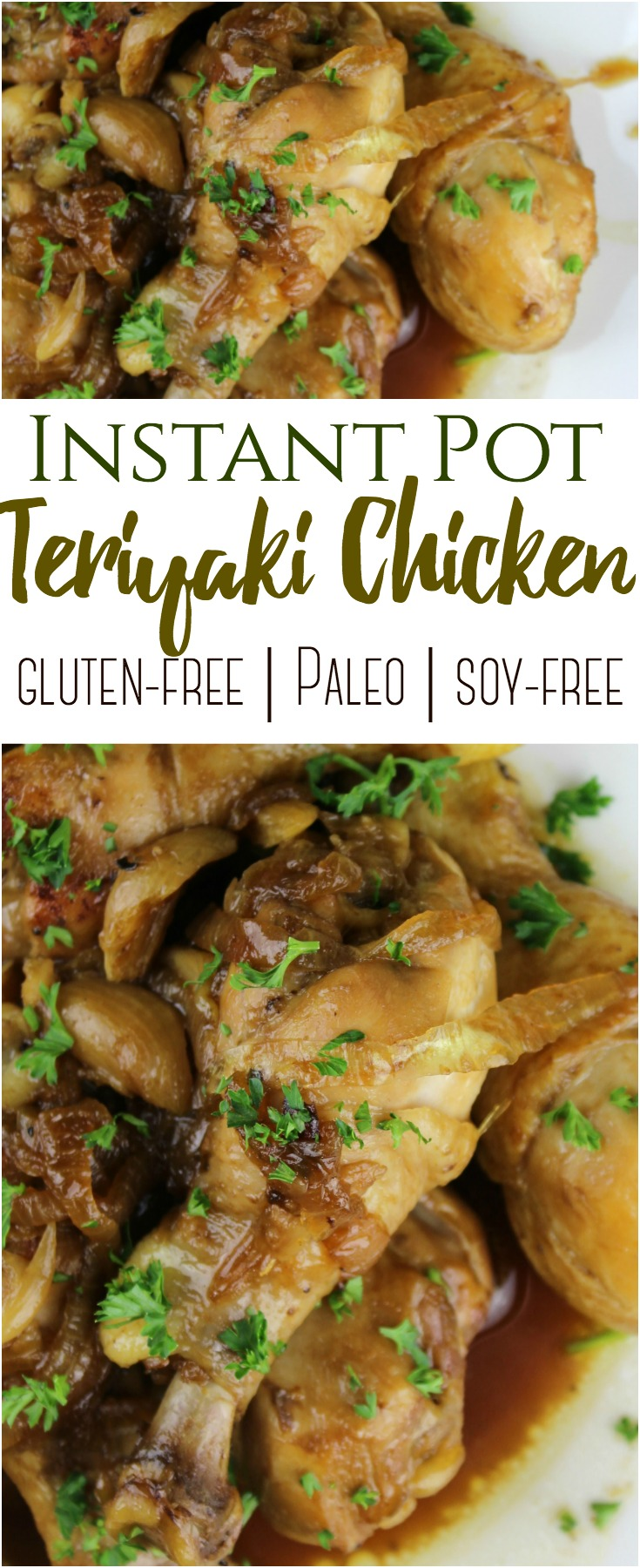 Instant Pot Teriyaki Chicken (Paleo-friendly, gluten-free and soy-free)