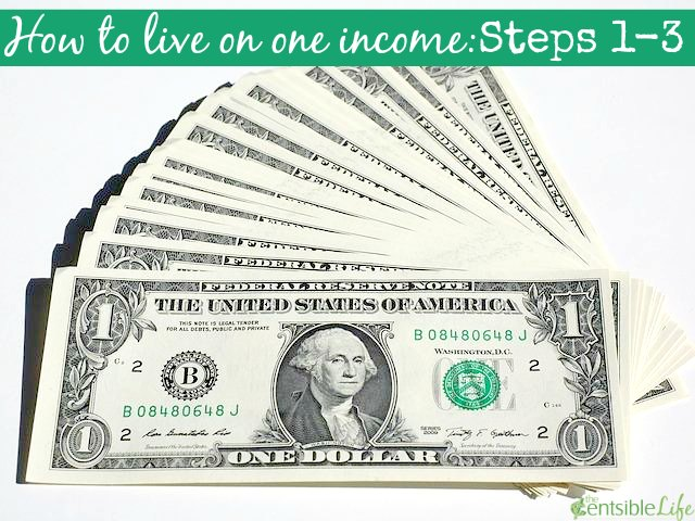 how to live on one income steps 1-3