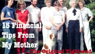15 Financial Tips From My Mother...the Original Tightwad