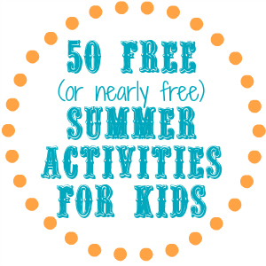 50 Activities For Kids When There Is No School