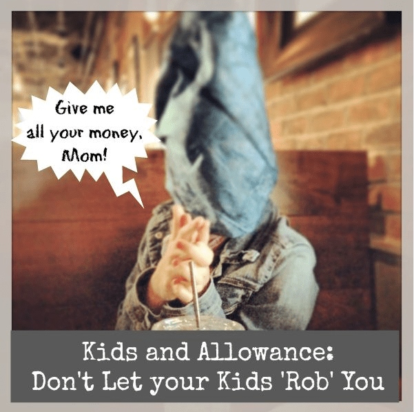 Don't let your kids 'rob' you