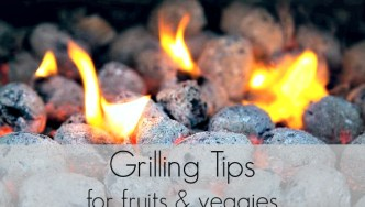 How to Pick In-Season Produce & Grilling Tips