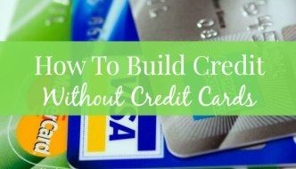How To Build Credit Without Credit Cards: New FICO Scores