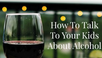 How To Talk To Kids About Saying 'No' To Alcohol