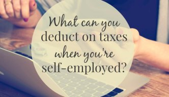 What Can You Deduct On Taxes When You're Self-Employed?