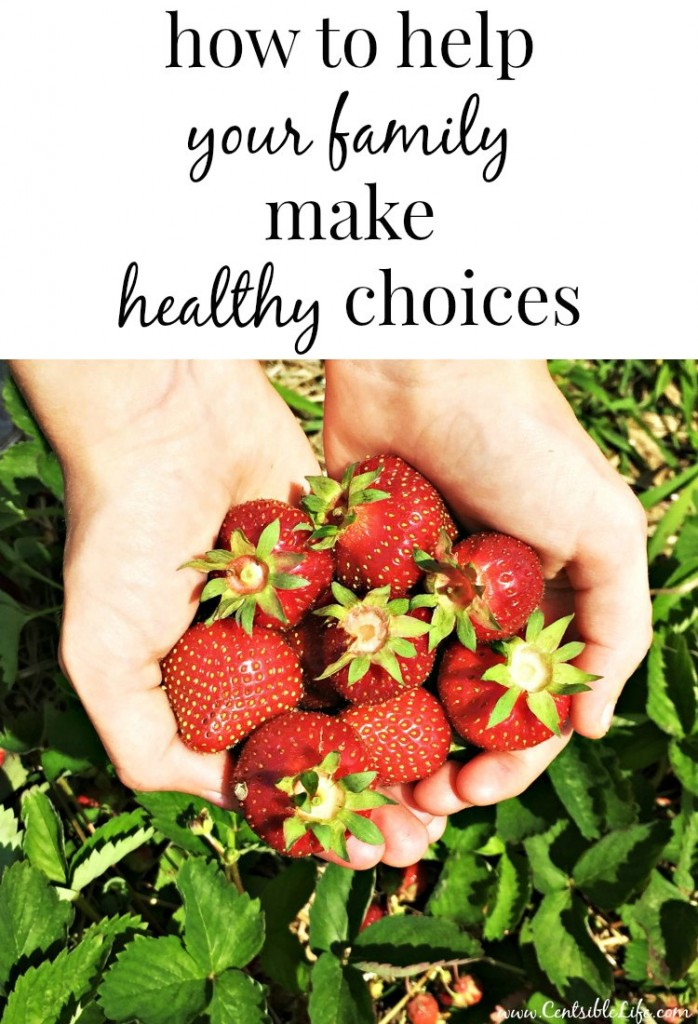 how to help your family make healthy choices