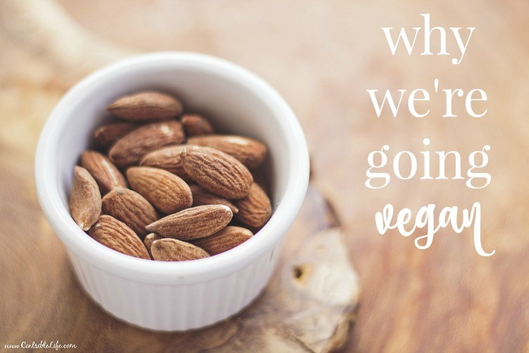 why we're going vegan