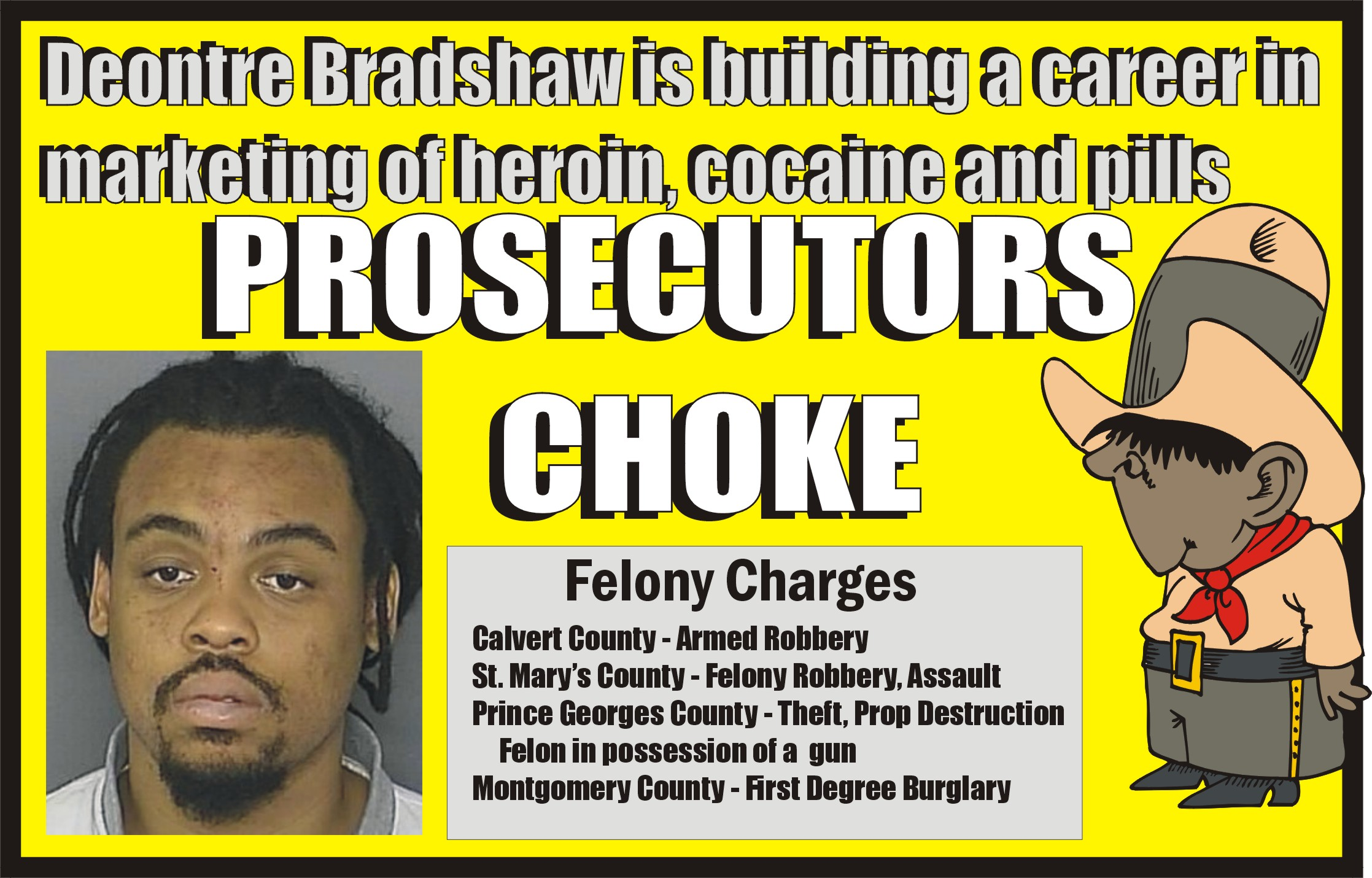 HEROIN HIGHWAY TO HELL: Ex-Con Deontre Dwayne Bradshaw caught with his mobile drug dispensary on wheels as he makes a fresh start in a new type of crime