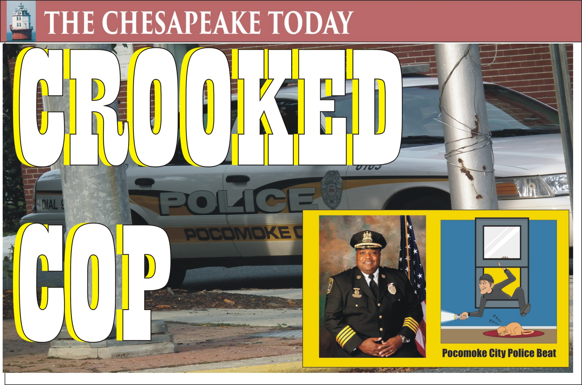 CROOKED COP: FORMER POCOMOKE CITY POLICE CHIEF KELVIN SEWELL SENTENCED FOR MISCONDUCT IN OFFICE CONVICTION