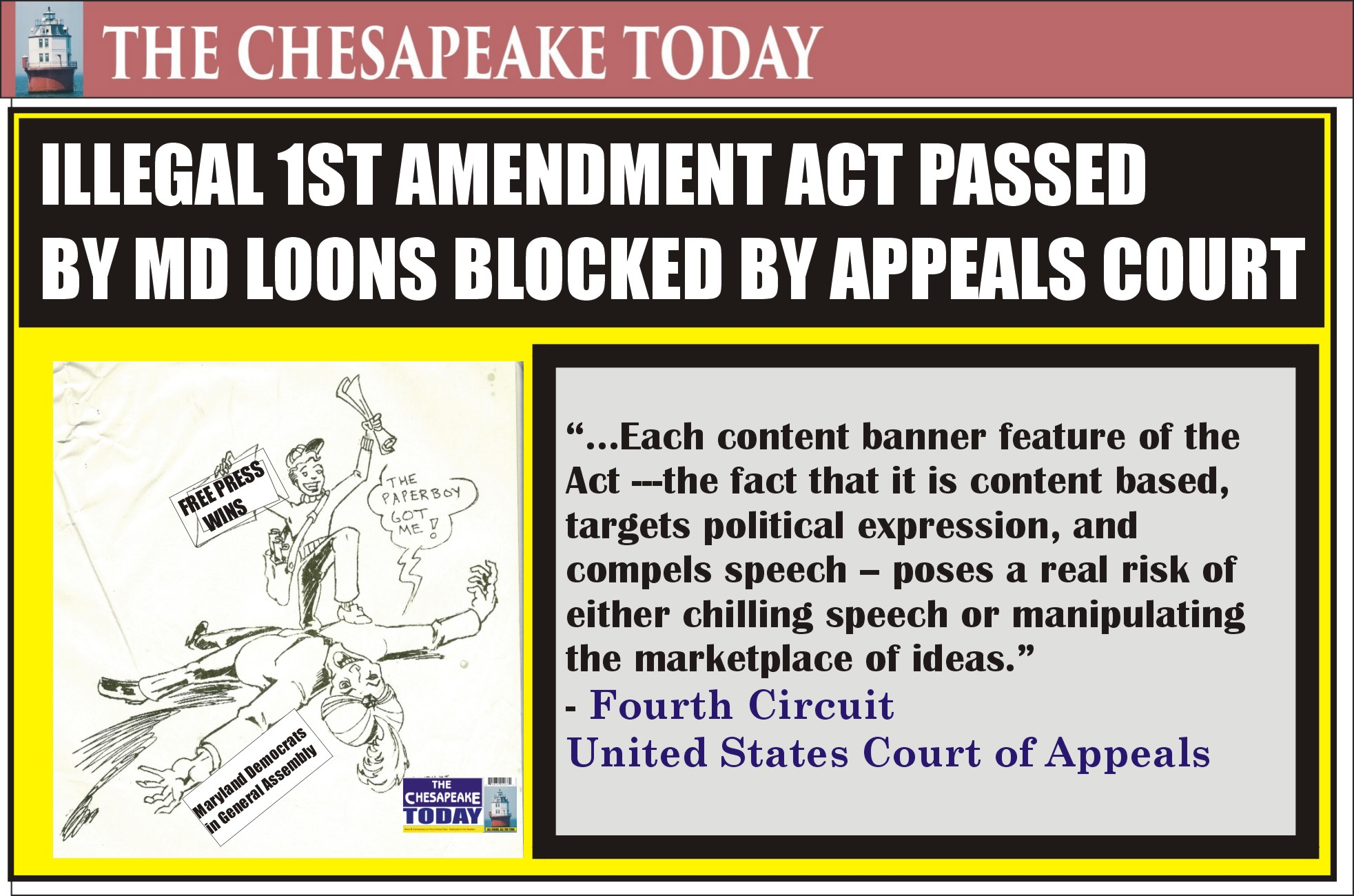 COURT NEWS: U.S. Court of Appeals slams Maryland's looney legislature's unconstitutional attempt to restrict election ads as a violation of 1st Amendment
