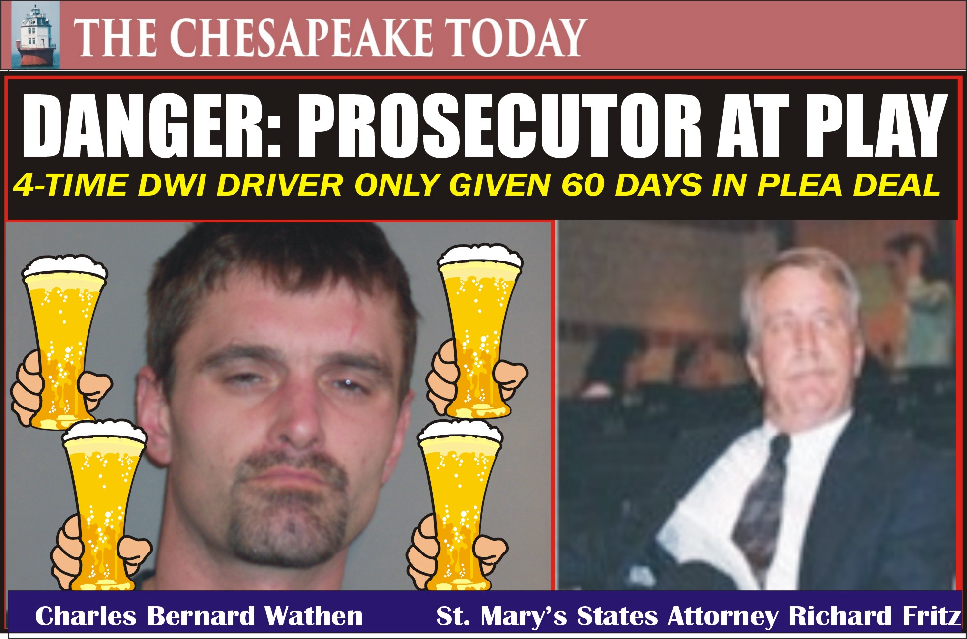 COURT NEWS: St. Mary's States Attorney Fritz permitted 4-time DUI offender to only be jailed for sixty days