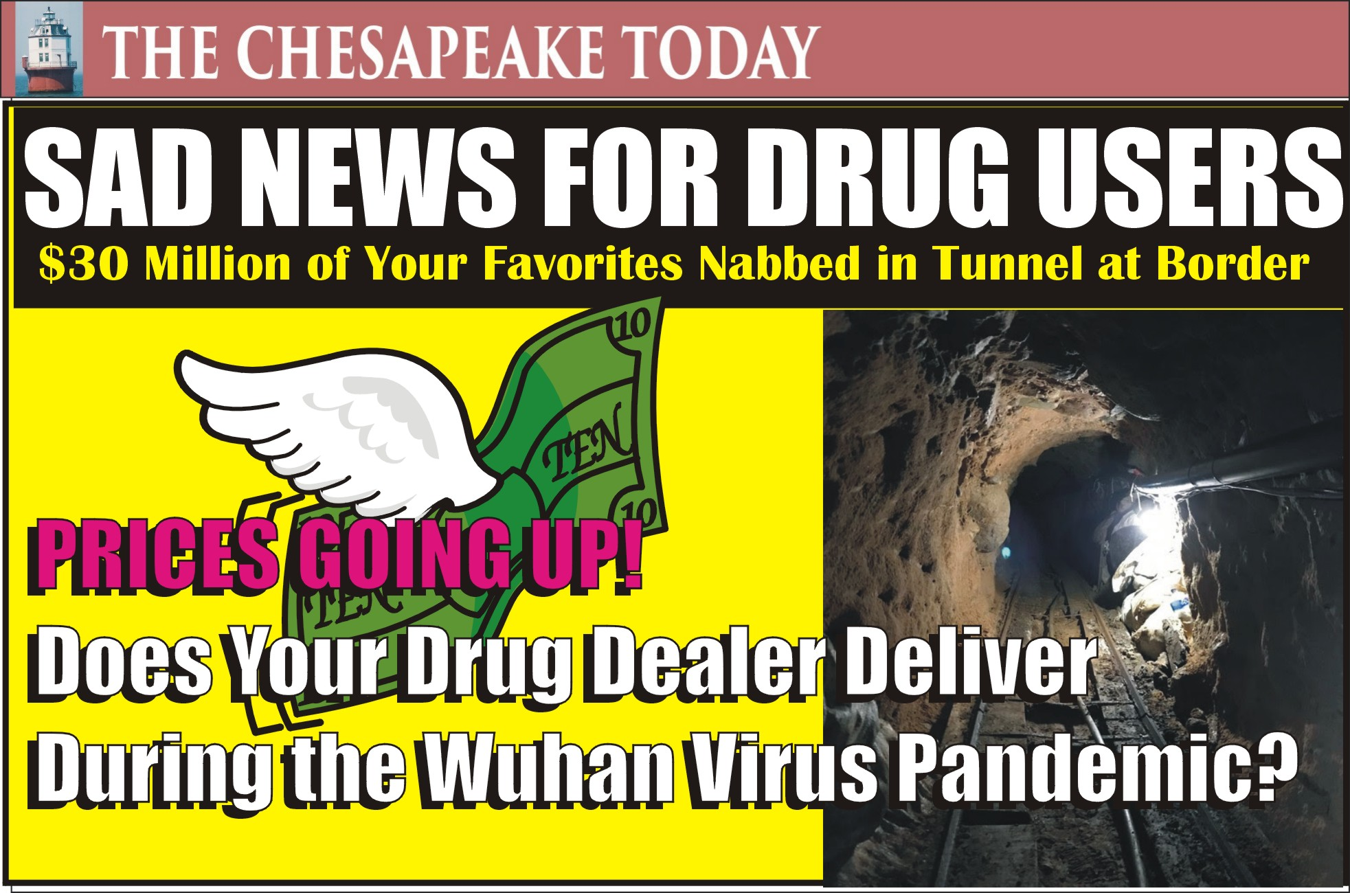 DRUG DEALER HAPPENINGS: San Diego Tunnel Task Force uncovers sophisticated cross-border drug tunnel under the U.S./Mexico border