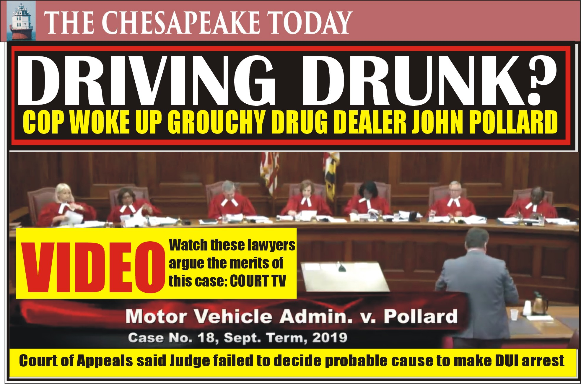 COURT NEWS: Drug Dealer John W. Pollard's adventure of texting, sleeping, and DWI in his all-purpose truck led to hearing in Court of Appeals
