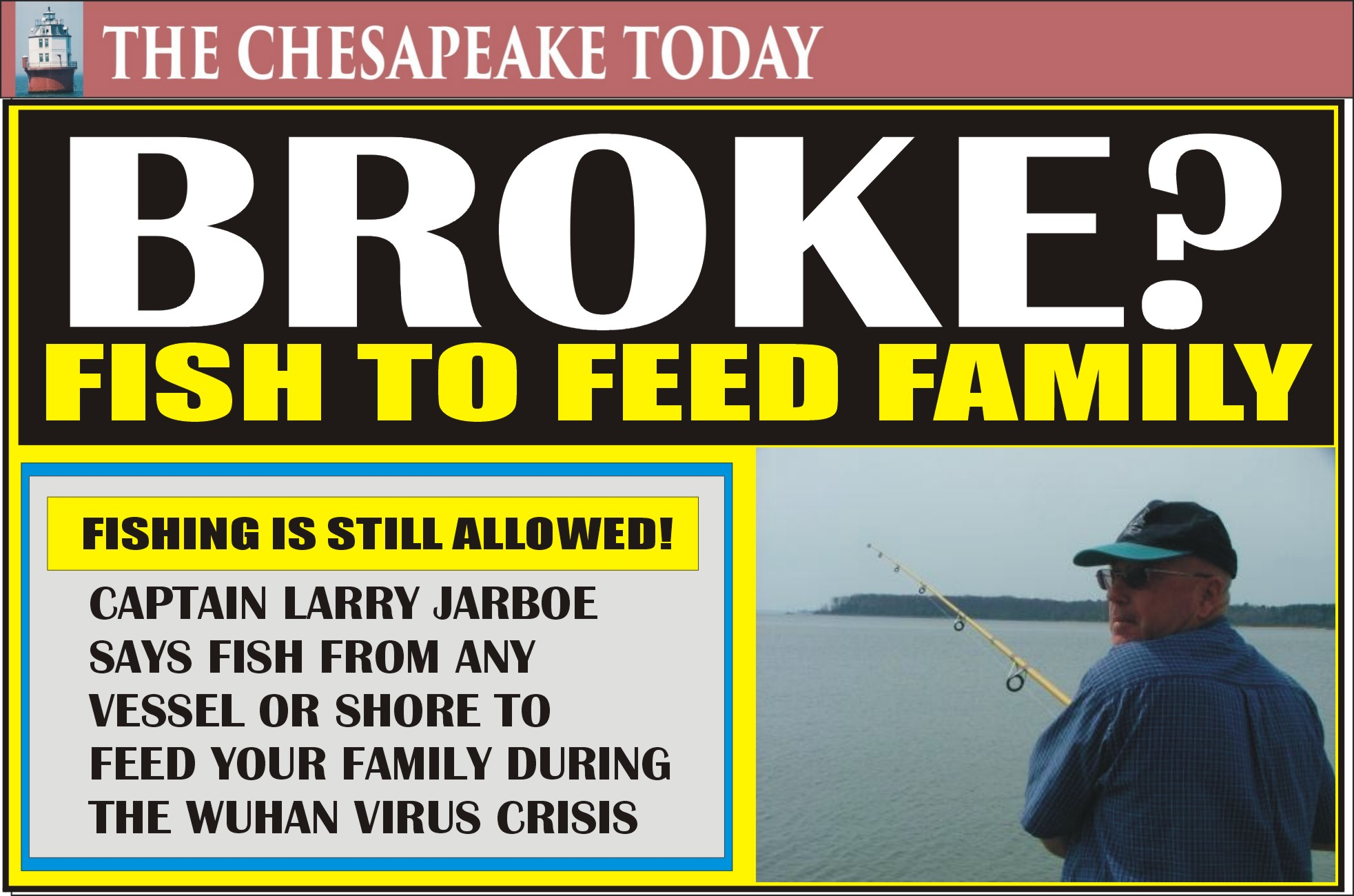 Chinese Virus Lockdown order leaves fishing to feed your family legal from any type of boat
