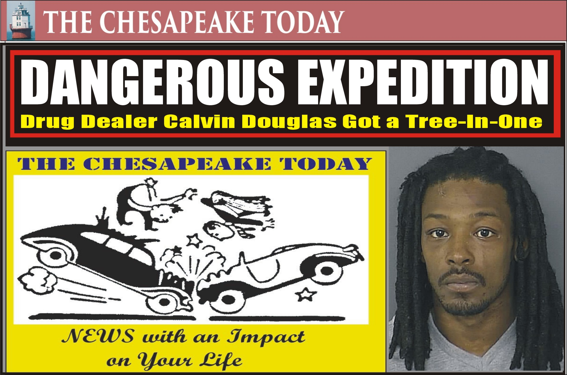 DWI HIT PARADE: Drug dealer Calvin Douglas slammed into tree sending two passengers flying to trauma units