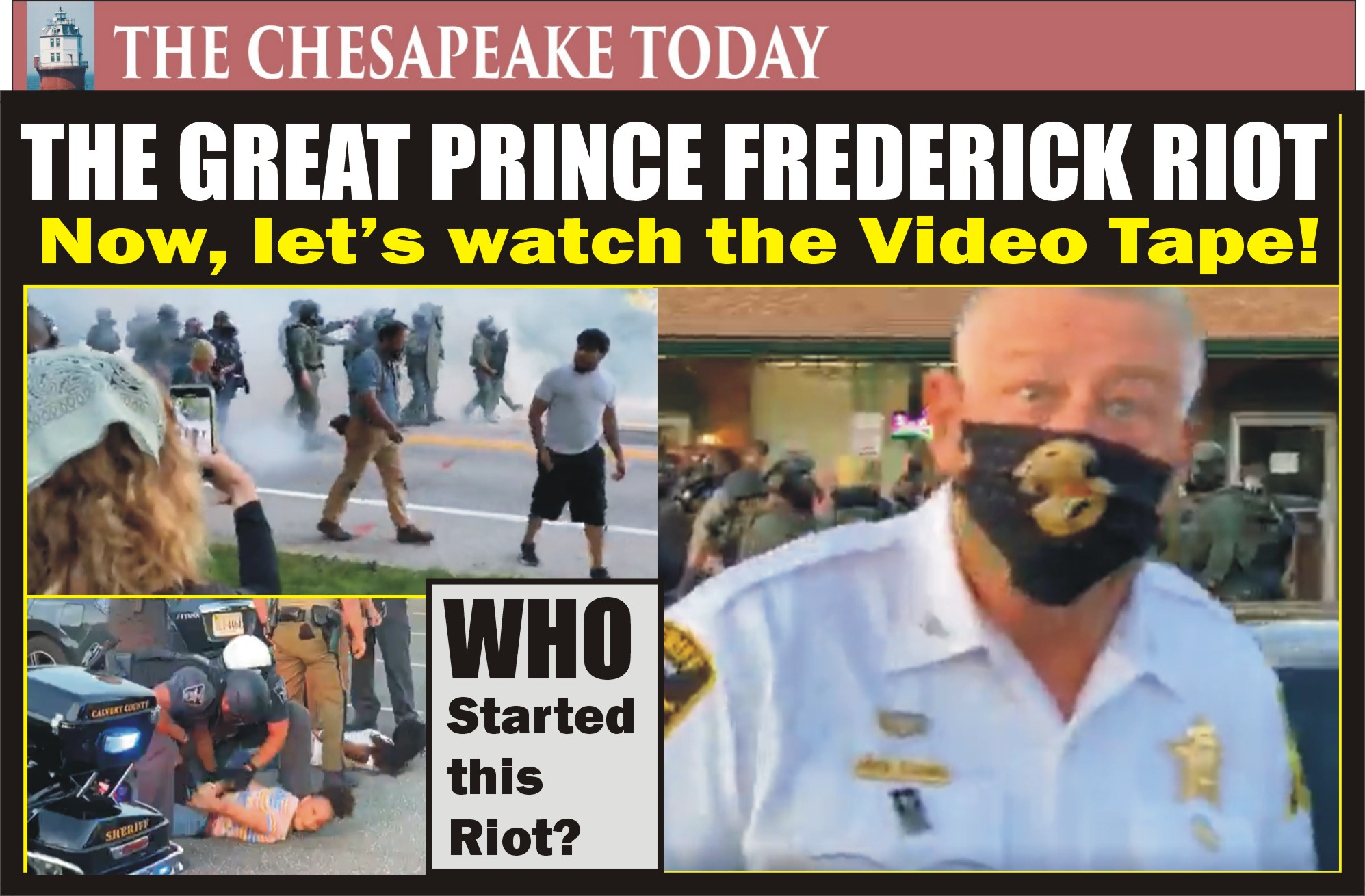"THE GREAT PRINCE FREDERICK ""RIOT"" OF 2020: Peaceful protest parade ends with arrests and tear gas in Prince Frederick when Calvert Sheriff Evans finds his commands are ignored"
