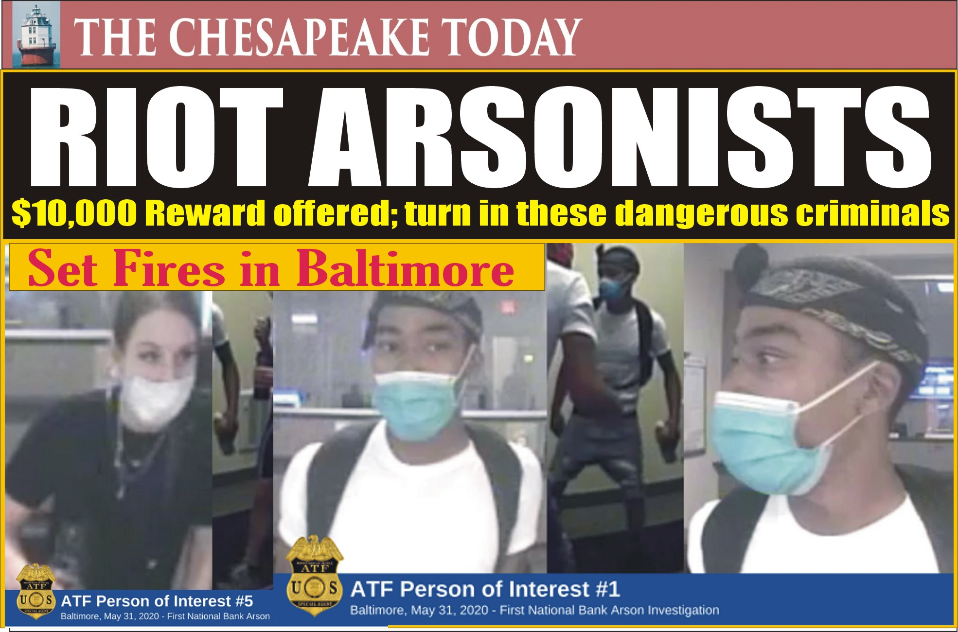 RIOTERS WHO COMMITTED ARSON: Collect reward for turning in these firebug criminals