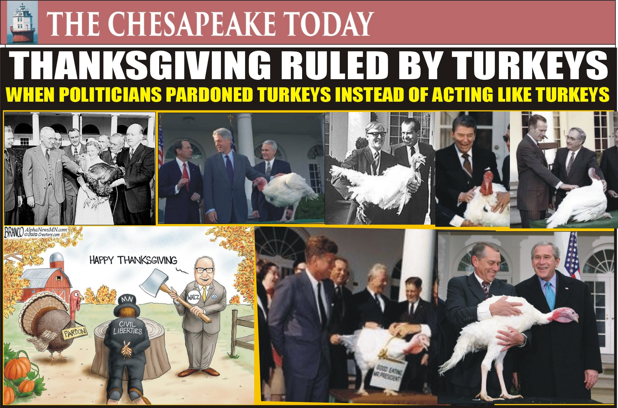 History in Photos: Thanksgiving Turkeys used to be pardoned; now Governor Turkeys threaten jail for families at Thanksgiving