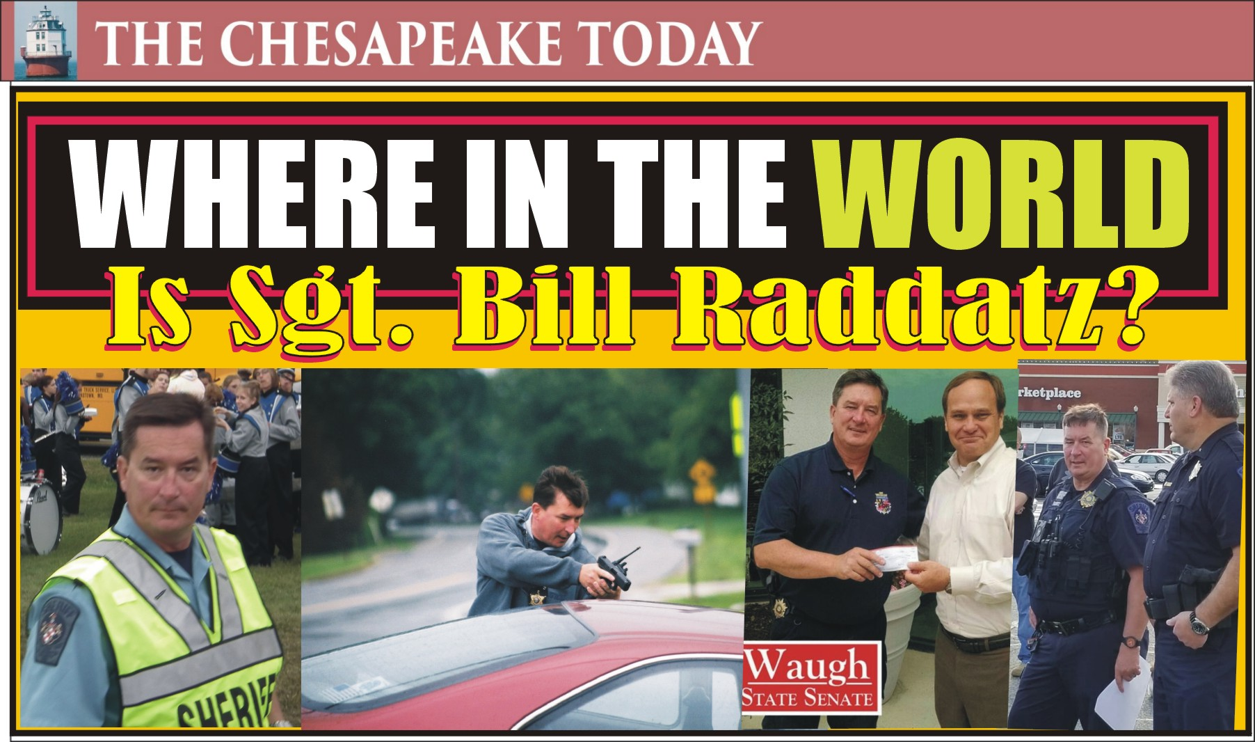 VIDEO SHORT: Where in the World is Sgt. Bill Raddatz?