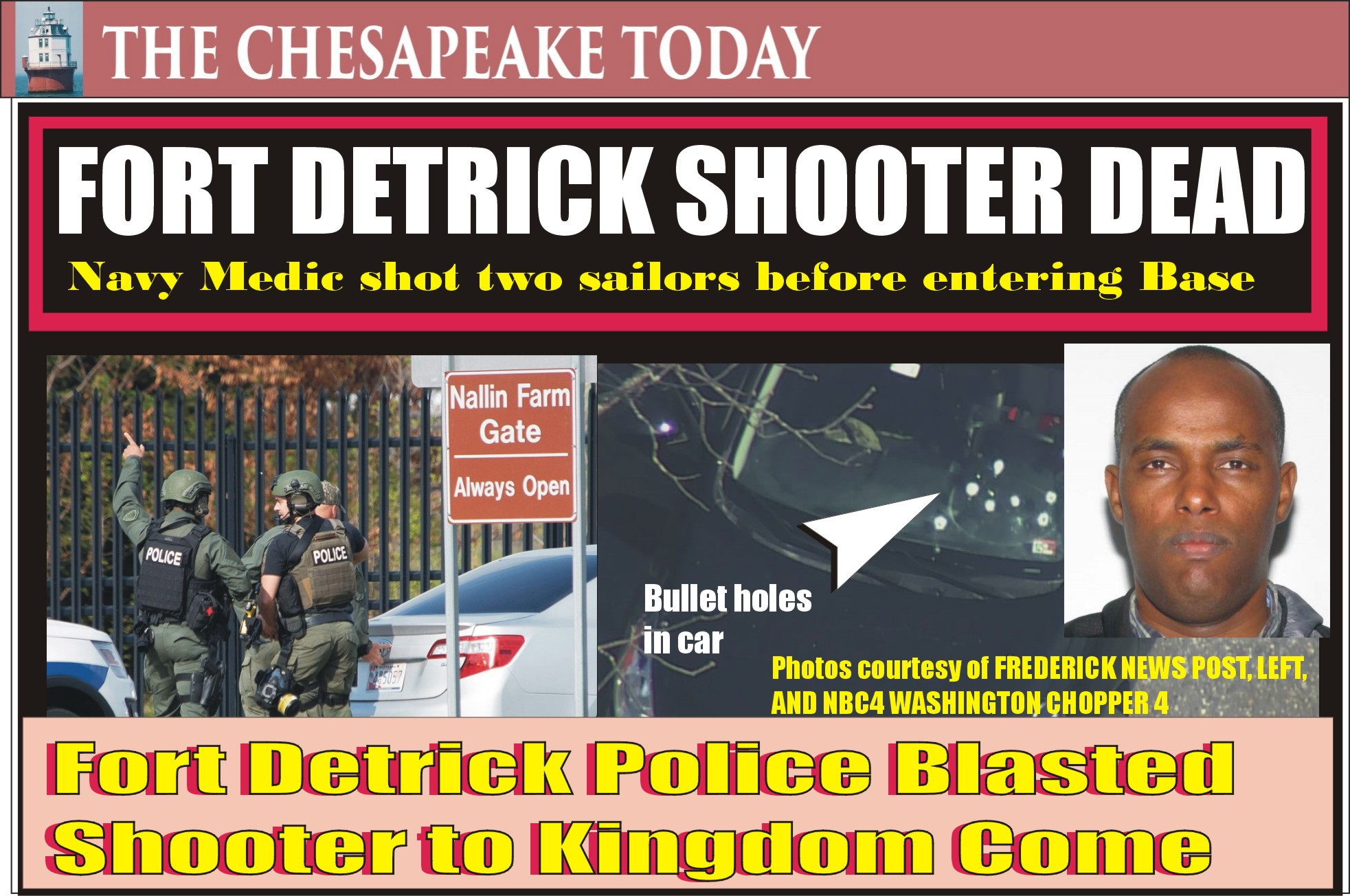 Fantahun Girma Woldesenbet shot two sailors; killed in a shootout with police at Fort Detrick