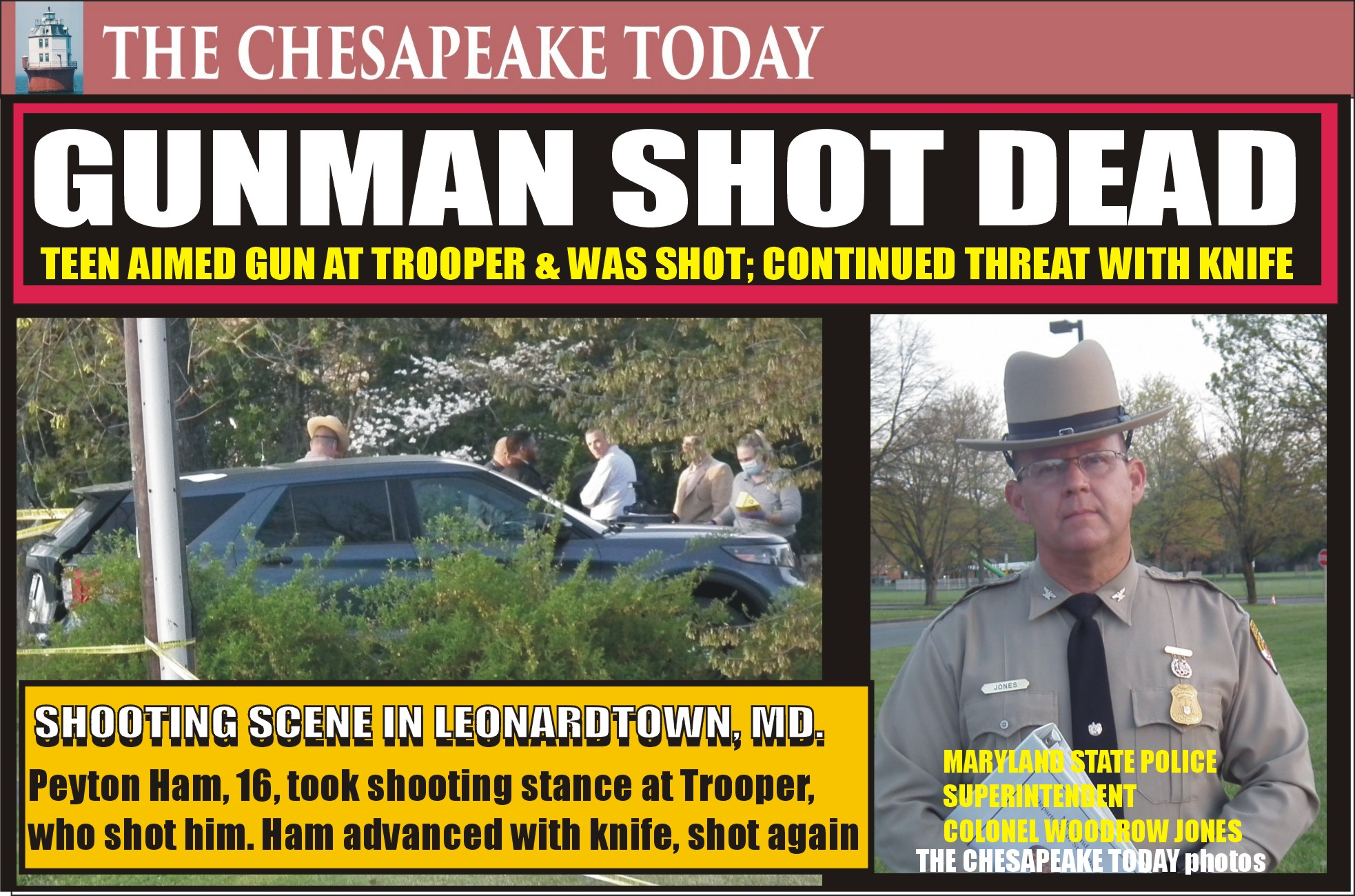TEEN TOOK AIM AT TROOPER: Peyton Ham's shooting stance and aim at a Maryland trooper resulted in the trooper shooting him, Ham advanced with a knife and was shot dead