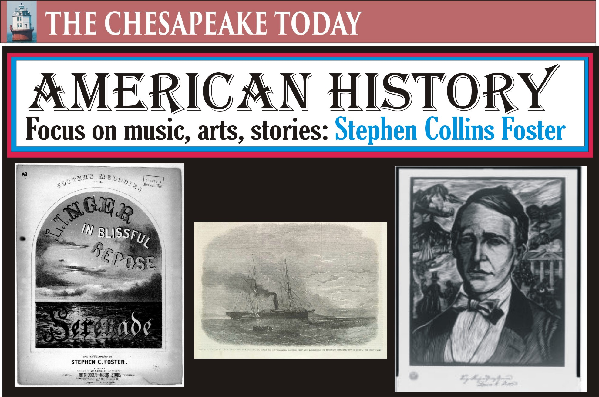 AMERICAN HISTORY: One of America's best composers – Stephen Collins Foster