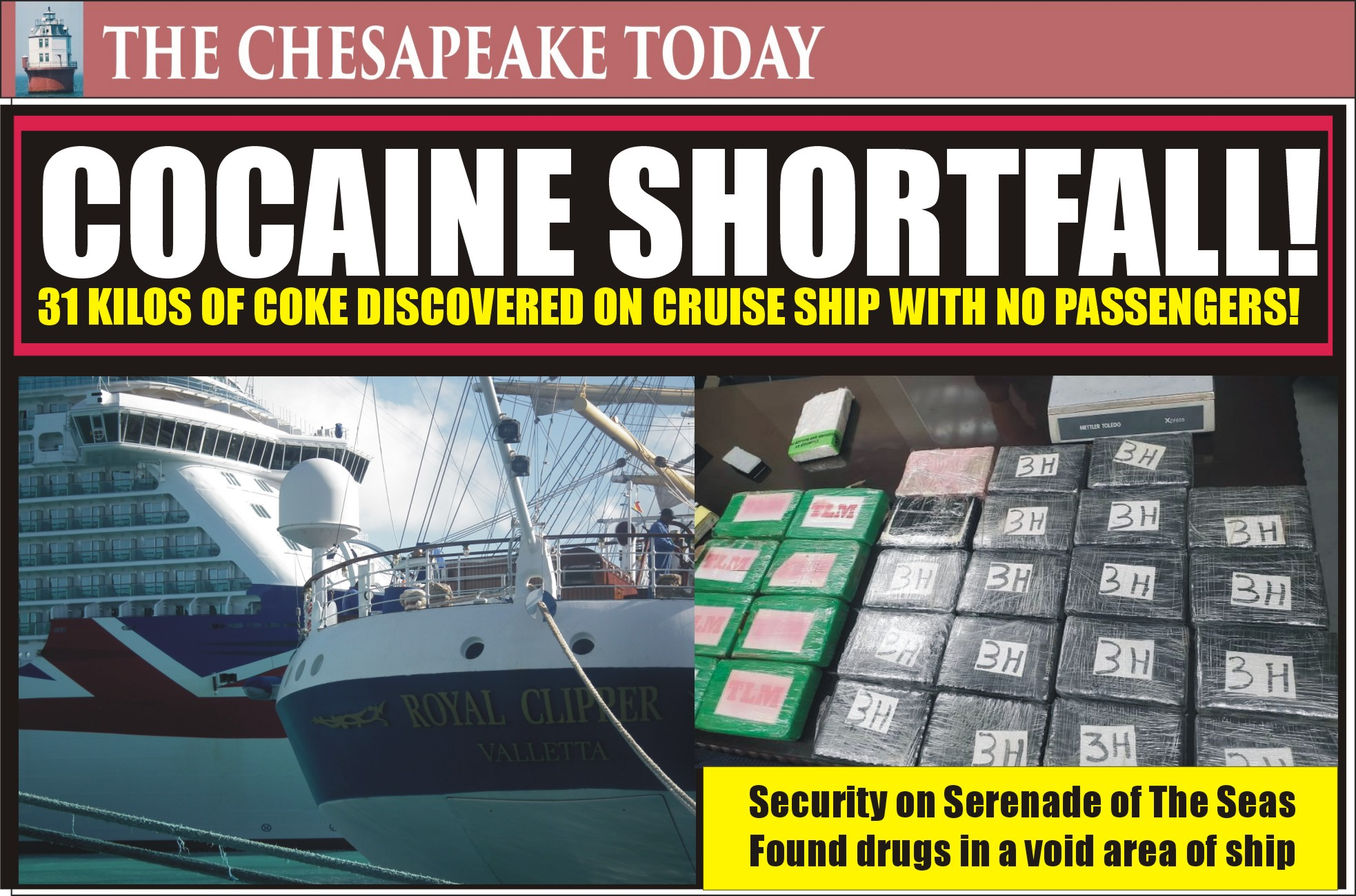 COCAINE SHORTAGE! Special alert for cokeheads and dealers expecting new delivery at Fort Lauderdale; 31 kilos discovered on a cruise ship
