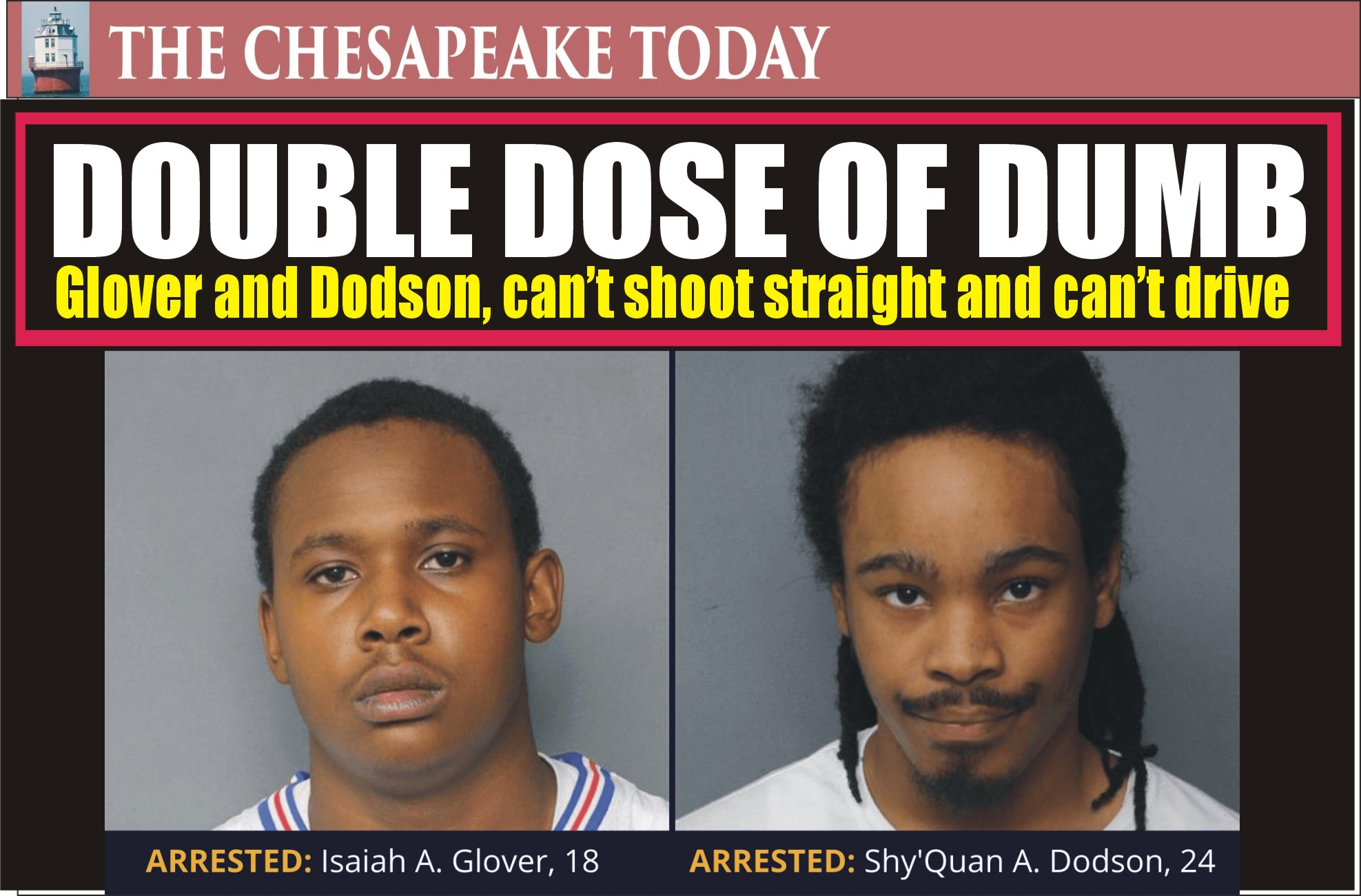 NORFOLK POLICE BEAT NEWS: Shooting Yahoos Suspects Isaiah A. Glover and Shy'Quan A. Dodson in custody following a late-night shooting and police pursuit
